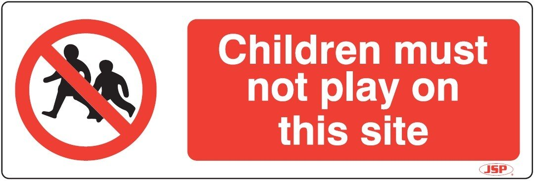 """JSP Rigid Plastic """"Children Must Not Play On This Site"""" Rigid Plastic Safety Sign 600x200mm"""