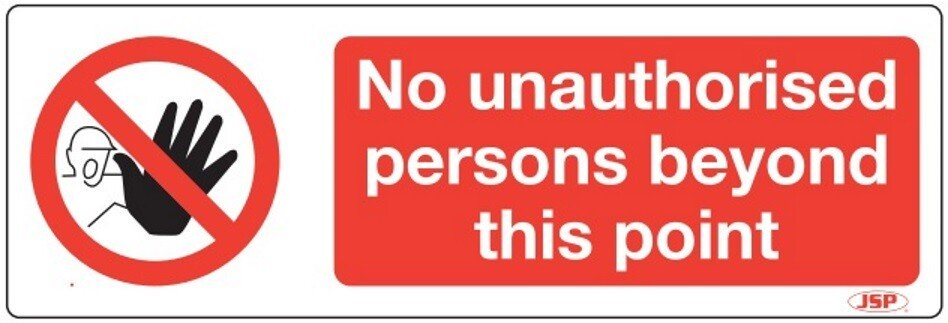 """JSP Rigid Plastic """"No Unauthorised Person Beyond This Point"""" Sign 600x200mm"""