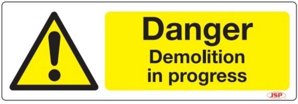 """JSP Rigid Plastic """"Danger Demolition In Progress"""" Safety Sign 600x200mm"""
