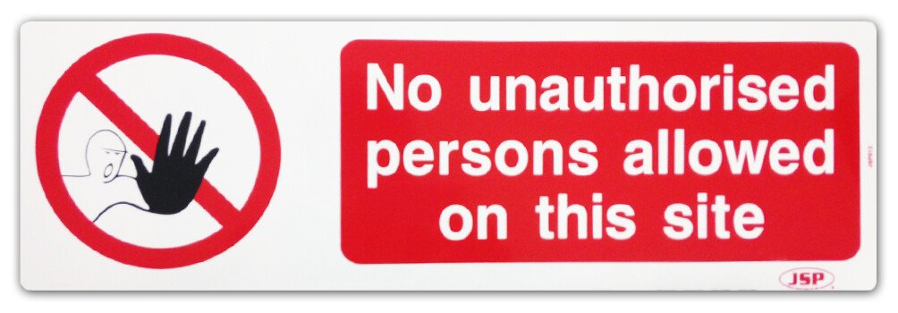 """JSP HBJ131-000-000 Rigid Plastic """"No Unauthorised Persons Allowed On This Site"""" Safety Sign 600x200mm"""