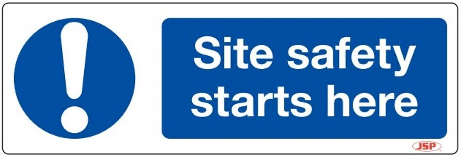 "JSP HBJ201-000-000 Rigid Plastic ""Site Safety Starts Here"" Safety Sign 600x200mm"