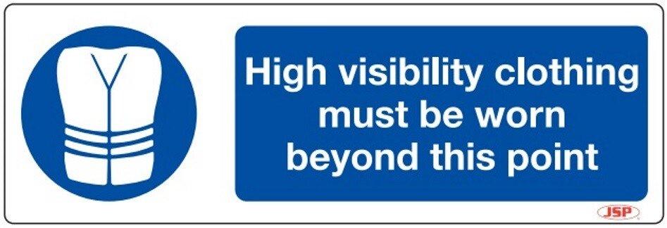 "JSP HBJ221 Rigid Plastic ""High Visibilty Clothing Must"" Safety Sign 600x200mm"