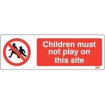 "JSP Rigid Plastic ""Children Must Not Play On This Site"" Rigid Plastic Safety Sign 600x200mm"
