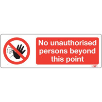 "JSP Rigid Plastic ""No Unauthorised Person Beyond This Point"" Sign 600x200mm"