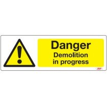 "JSP Rigid Plastic ""Danger Demolition In Progress"" Safety Sign 600x200mm"