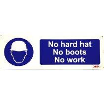 "JSP Rigid Plastic ""No Hard Hat - No Boots - No Work"" Safety Sign 600x200mm"