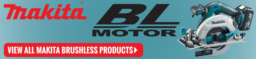 View all Makita Brushless Products